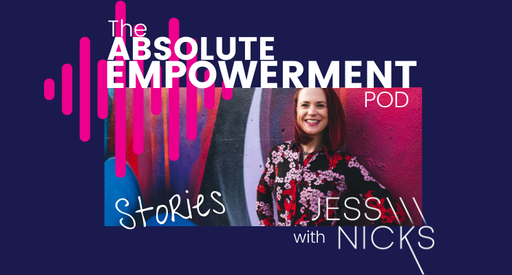 The Absolute Empowerment Pod - Stories