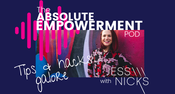The absolute empowerment pod tips and hacks